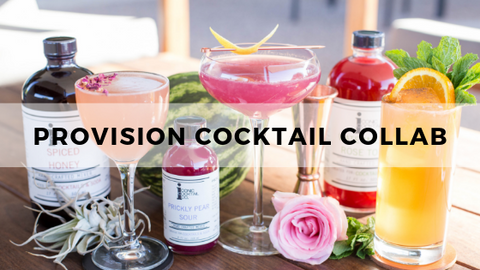 Provision Cocktail Collaboration