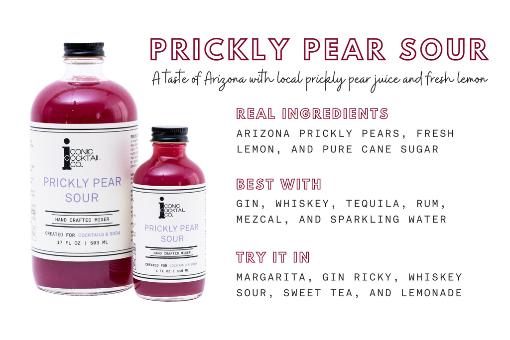 ade with only three ingredients (a whole lotta prickly pear, fresh lemon, and pure cane sugar), you can trust that you are tasting real prickly pear unlike the competition out there. With over 50 five star reviews, Prickly Pear Sour has become our best selling mixer.
