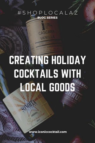 Creating Seasonal Cocktails with Local Goods by Iconic Cocktail Co.