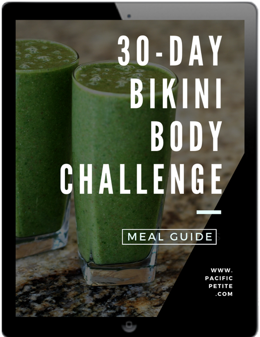 Meals of 30 - Day Bikini Body Challenge - PRESALE