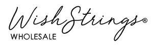 WishStrings® Wholesale