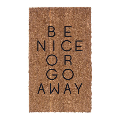 Be Nice or Go Away Design Coco Doormats by Coco Mats N More