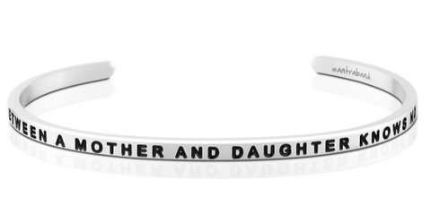 MANTRA BANDS THE LOVE BETWEEN A MOTHER AND DAUGHTER BRACELET
