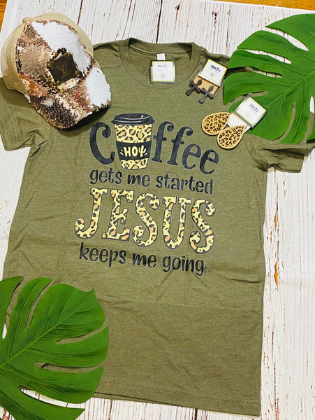 COFFEE GETS ME STARTED JESUS KEEPS ME GOING T SHIRT