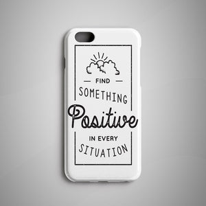 Positive iPhone 7 Case OnePlus 3 Case Samsung
