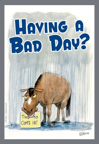 Card: Bad Day | Happyhorse cartoons - give the gift of a ...