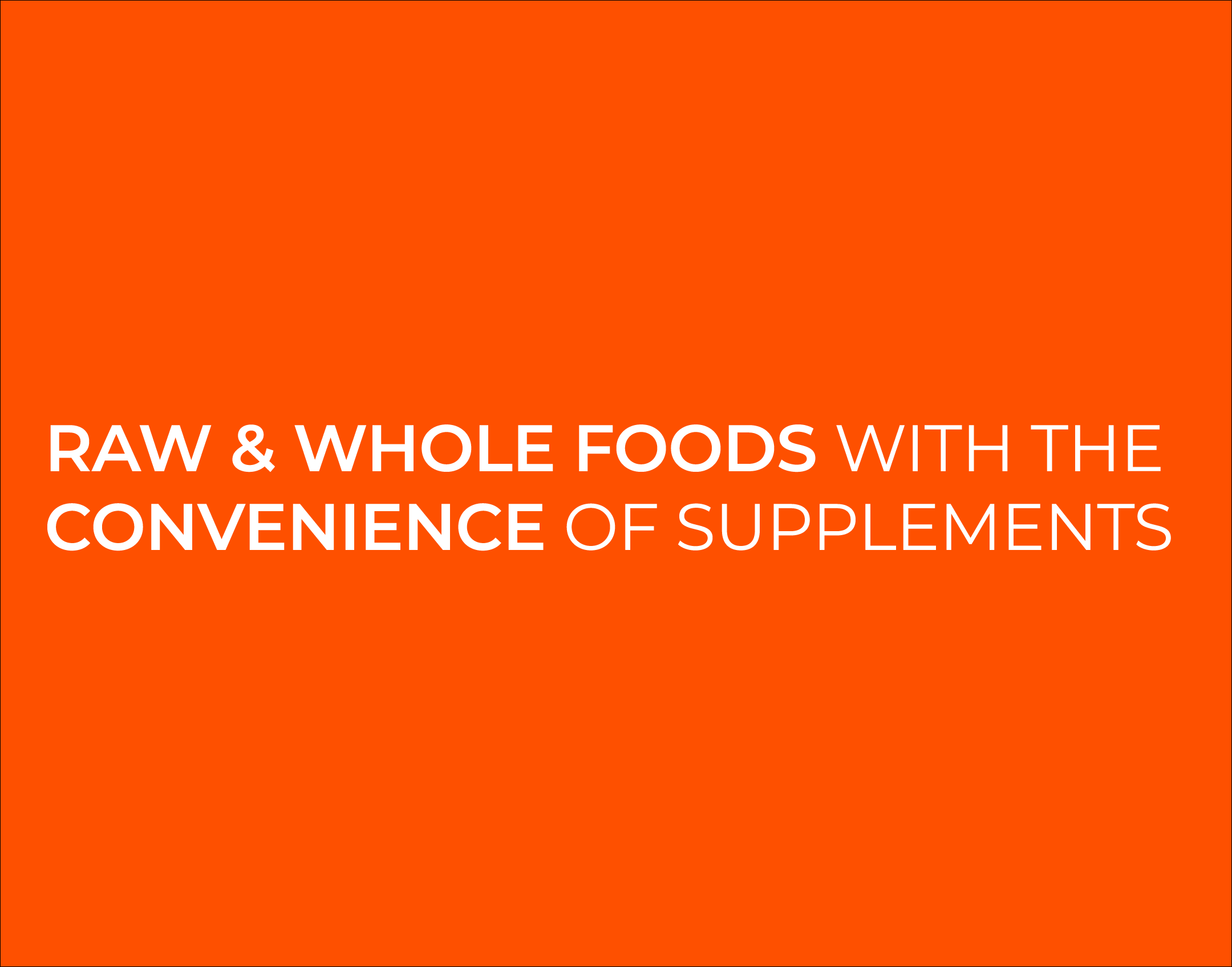 Smoov Blends are raw and whole foods with the convenience of supplements