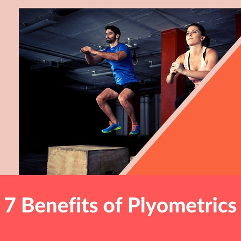 7 Benefits of Plyometrics: Here's Why You Should Be Doing It