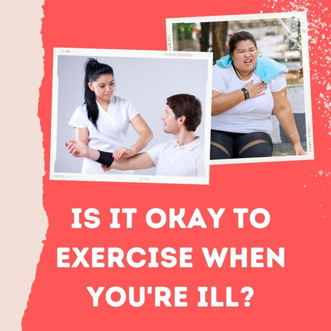 Is It Okay to Exercise When You're Ill?