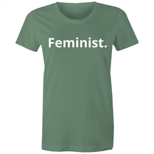 Load image into Gallery viewer, Feminist. Womens Tee