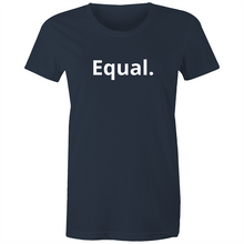 Load image into Gallery viewer, Equal. Womens Tee