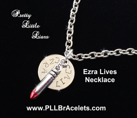 Pretty Little Liars Inspired EZRA LIVES Bullet Necklace