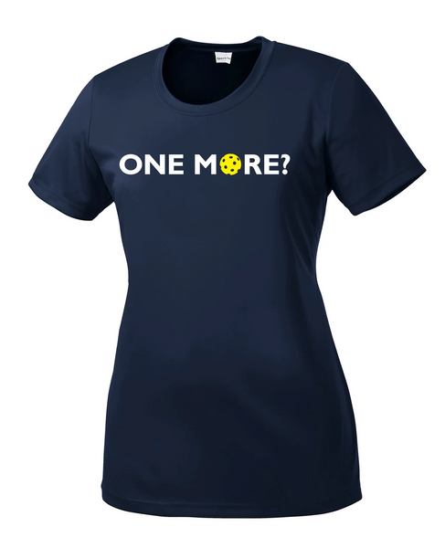 One More? - Womens Pickleball Performance Tee