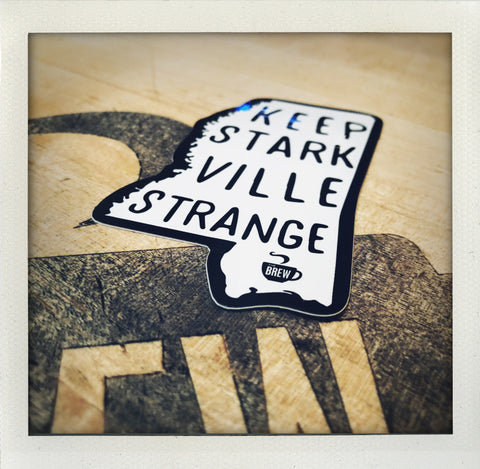Keep Starkville Strange Sticker