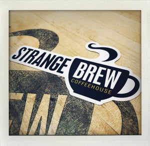 Strange Brew Sticker!