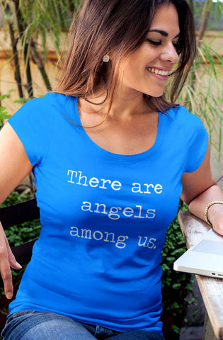 There are Angels Among Us - Ladies' Scoopneck T-Shirt