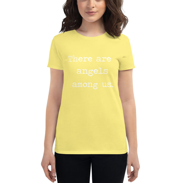 There are angels among us - Women's short sleeve t-shirt