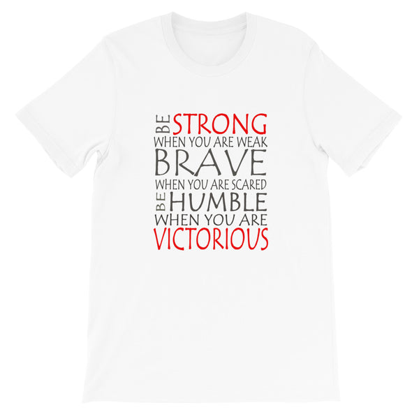 Be Strong - Short-Sleeve Unisex T-Shirt