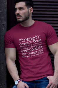 Strength Comes Quote - Short-Sleeve Unisex T-Shirt