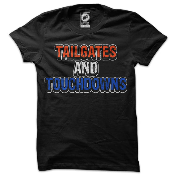 Tailgates and Touchdowns T-Shirt