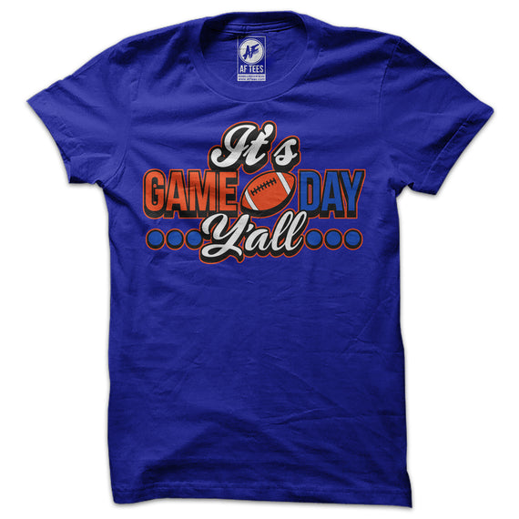 Its Game Day Yall T-Shirt