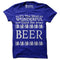 Its the Most Wonderful Time for a Beer T-Shirt