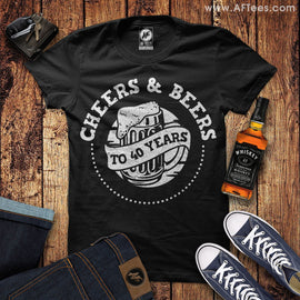 Cheers and Beers to 40 Years T-Shirt