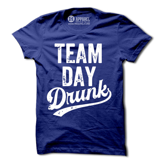 Team Day Drunk T-Shirt