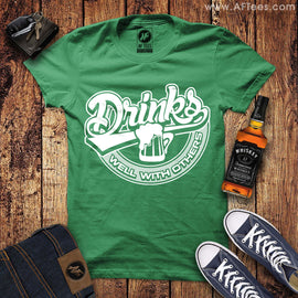 St Pattys Day Drinks Well With Others T-Shirt