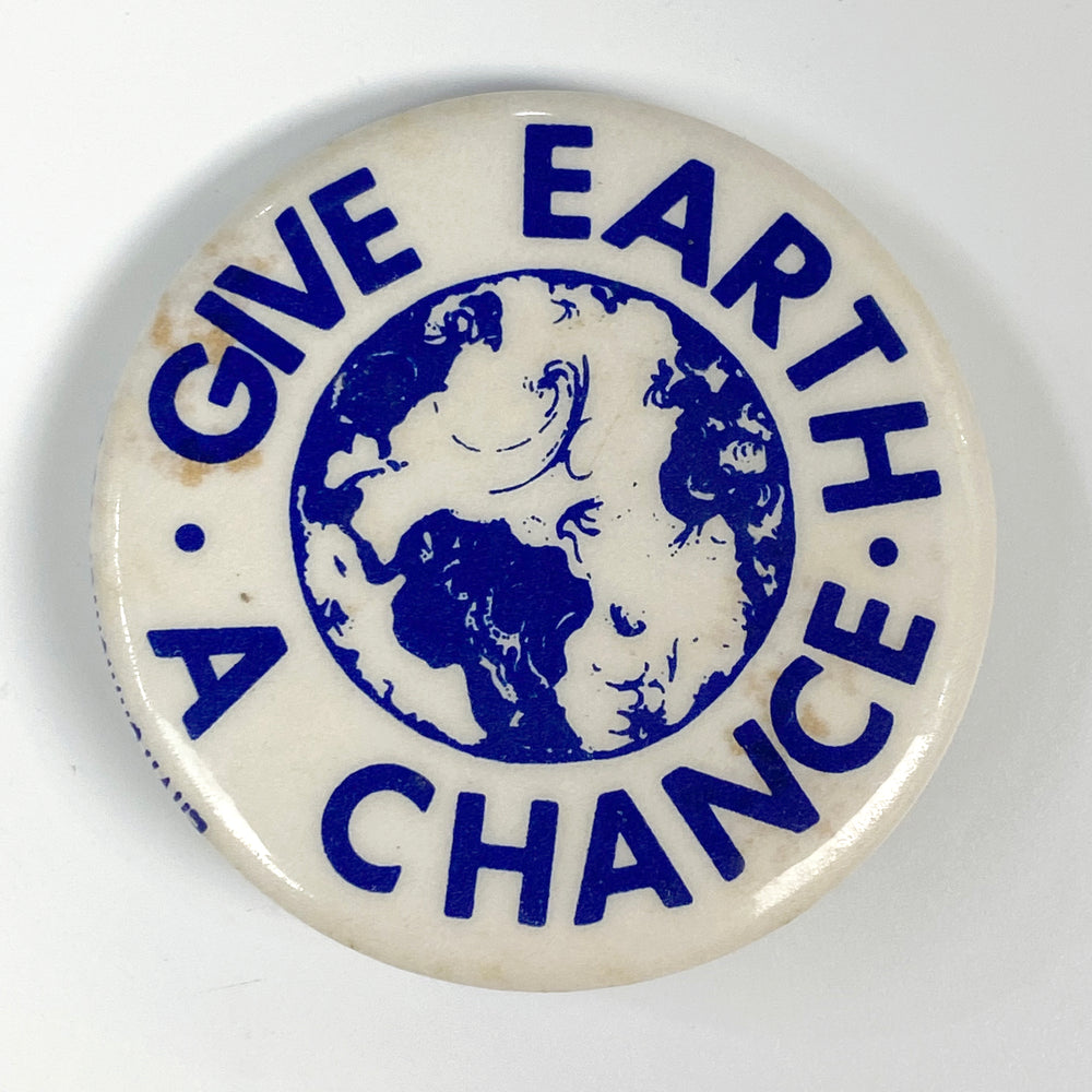 Give Earth a Chance Pin