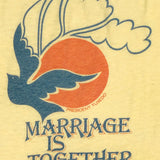 Marriage is Together T-Shirt