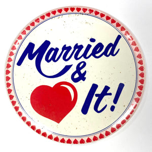 Married & Love It Pin