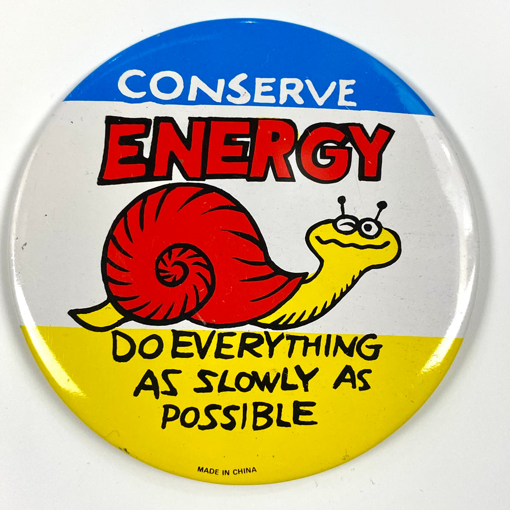 Conserve Energy Pin