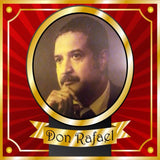 Who is Don Rafael?