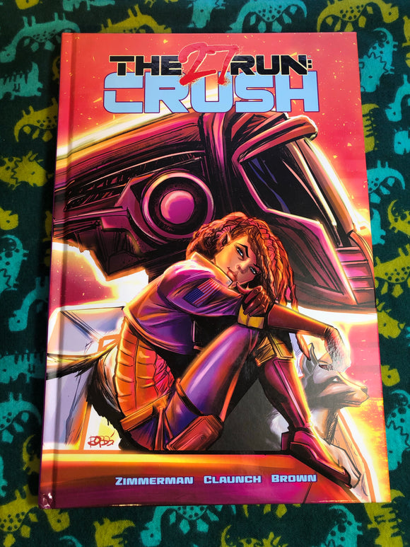 The 27 Run: Crush Graphic Novel