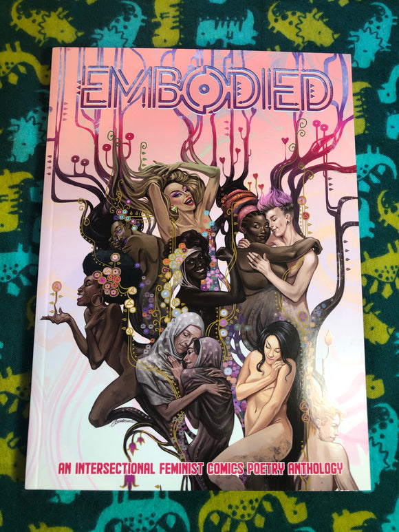 Embodied: An Intersectional Feminist Comics Poetry Anthology