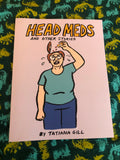 Head Meds and Other Stories