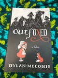 Outfoxed: A Fable