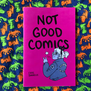 Not Good Comics