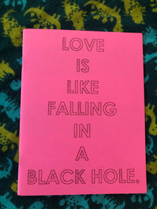 Love is Like Falling in a Black Hole