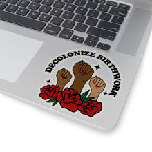Load image into Gallery viewer, Decolonize Birthwork Stickers