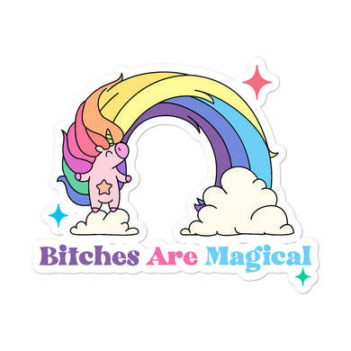 Bitches Are Magical stickers