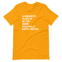 Load image into Gallery viewer, A Midwife's Place T-Shirt