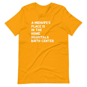 A Midwife's Place T-Shirt