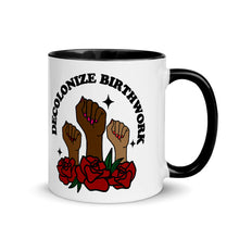 Load image into Gallery viewer, Decolonize Birthwork Mug