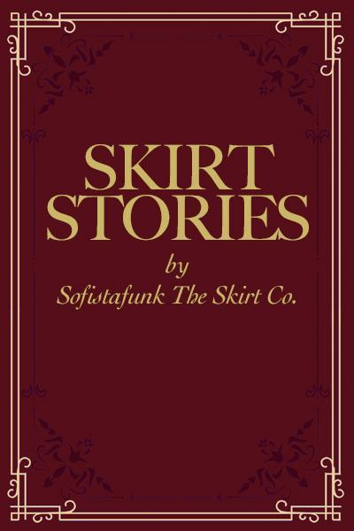 SKIRT STORIES - INTRO