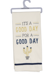 It's A Good Day For A Good Day Embroidered Dish Towel