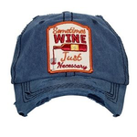 Sometime Wine is Just Necessary Baseball Cap