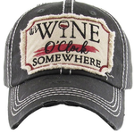 """It's Wine O'clock Somewhere"" Vintage Washed Ball Cap"
