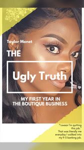 The Ugly Truth - My First Year In The Boutique Business Ebook